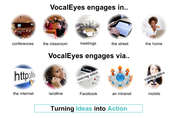 VocalEyes Engages