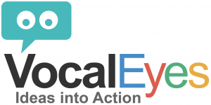 VocalEyes Digital Democracy & Crowd Sourcing;  Turning Good Ideas into Action.