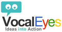 VocalEyes; Community Voting. Turning Ideas into Action. An advanced participation and engagement tool for any group, business or community.