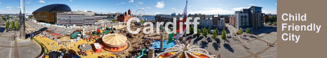 Cardiff - a Unicef Child Friendly City